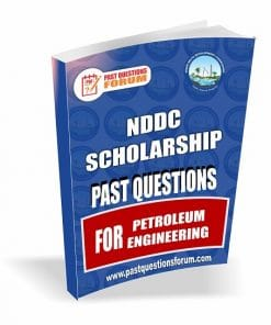 NDDC Scholarship Past Questions for PETROLEUM ENGINEERING